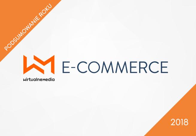 ecommerce trendy, podsumowanie ehandel, handel internetowy